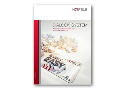 Dialock System - Zutrittsmanagement mit RFID, Wired und Wireless